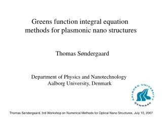 G reens function integral equation  methods for plasmonic nano structures