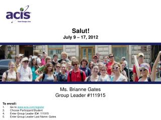 Ms. Brianne Gates Group Leader #111915