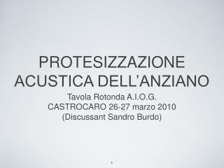 PROTESIZZAZIONE ACUSTICA DELL'ANZIANO