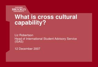 What is cross cultural capability? Liz Robertson