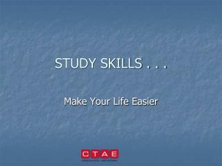 STUDY SKILLS . . .