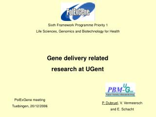 Sixth Framework Programme Priority 1 Life Sciences, Genomics and Biotechnology for Health