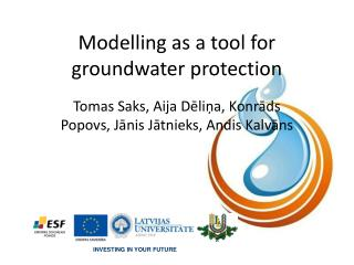 Modelling as a tool for groundwater protection