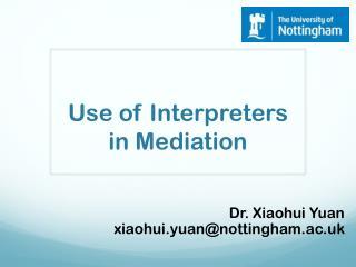 Use of  Interpreters  in Mediation