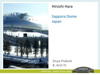 Hiroshi Hara Sappora Dome Japan