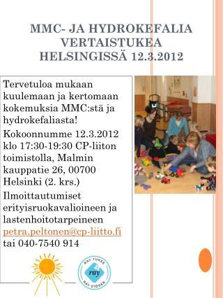 MMC- JA HYDROKEFALIA VERTAISTUKEA  HELSINGISSÄ 12.3.2012