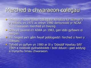 Merched a chwaraeon colegau