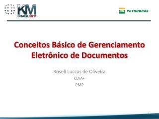 Conceitos B�sico de Gerenciamento Eletr�nico de Documentos