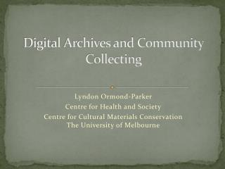 Digital Archives and Community Collecting