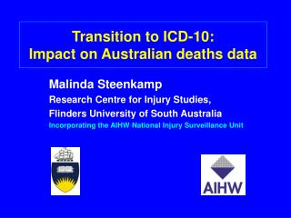 Transition to ICD-10:  Impact on Australian deaths data