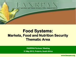 Food Systems: Markets, Food and Nutrition Security Thematic Area