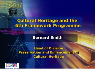 Cultural Heritage and the  6th Framework Programme