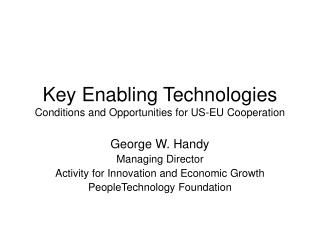 Key Enabling Technologies Conditions and Opportunities for US-EU Cooperation