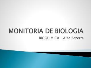 MONITORIA DE BIOLOGIA
