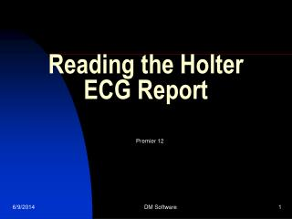 Reading the Holter ECG Report