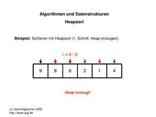 Algorithmen und Datenstrukturen Heapsort