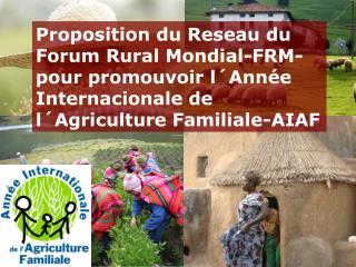 L�AGRICULTURE FAMILIALE bien plus qu�un simple mod�le d��conomie agricole