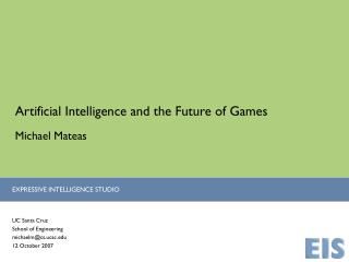 Artificial Intelligence and the Future of Games