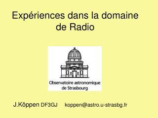 Exp riences dans la domaine de Radio