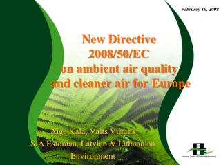 New Directive  2008/50/EC on ambient air quality  and cleaner air for Europe