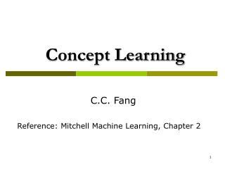 Concept Learnin g