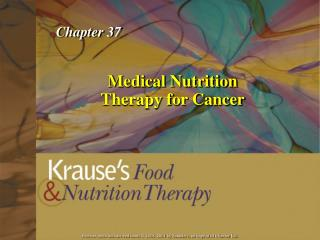 Medical Nutrition Therapy for Cancer