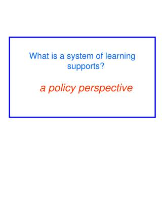 What is a system of learning supports? a policy perspective
