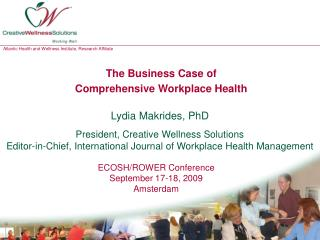 The Business Case of  Comprehensive Workplace Health