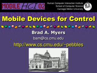 Mobile Devices for Control
