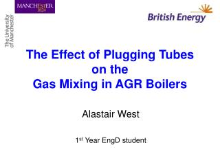 The Effect of Plugging Tubes on the  Gas Mixing in AGR Boilers