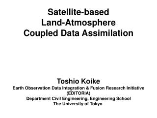 Satellite-based  Land-Atmosphere  Coupled Data Assimilation