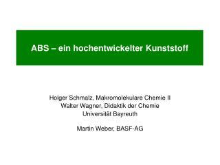 ABS – ein hochentwickelter Kunststoff