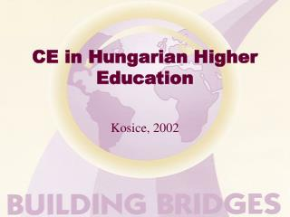 CE in Hungarian Higher Education