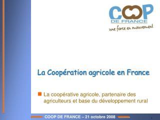 La Coopération agricole en France