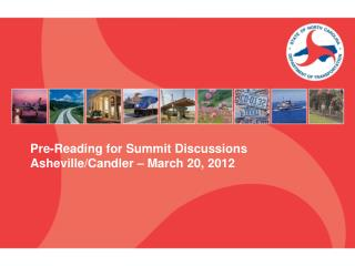 Pre-Reading for Summit Discussions Asheville/Candler – March 20, 2012