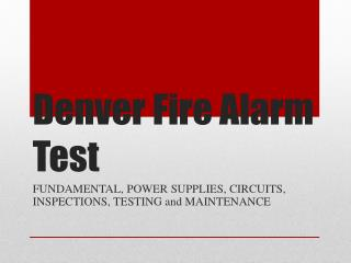 Denver Fire Alarm Test