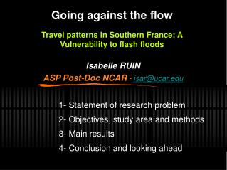 Going against the flow Travel patterns in Southern France: A Vulnerability to flash floods