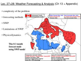 Lec. 27+28: Weather Forecasting & Analysis  (Ch 13 + Appendix)