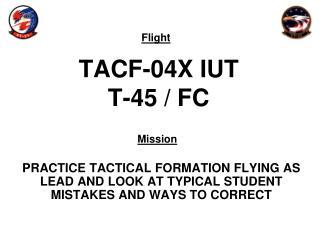 TACF-04X IUT T-45 / FC