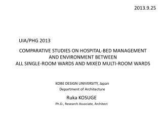 Ruka KOSUGE Ph.D., Research  Associate, Architect
