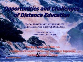 Opportunities and Challenges of Distance Education