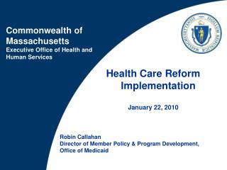 Health Care Reform Implementation