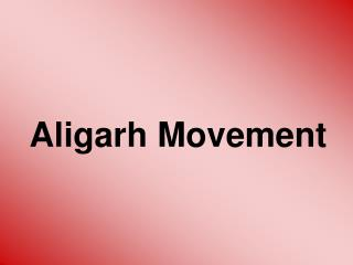 Aligarh Movement