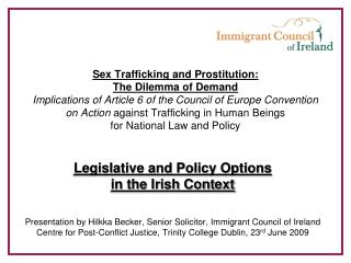 Legislative and Policy Options  in the Irish Context