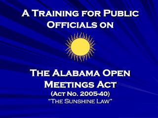 "History of Alabama's ""Sunshine Law"""