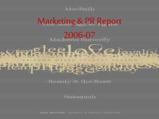 Marketing & PR Report 2006-07