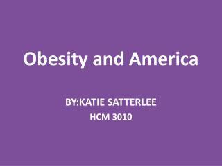 Obesity and America