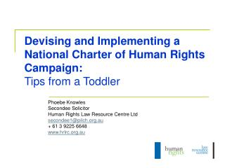 Devising and Implementing a National Charter of Human Rights Campaign:  Tips from a Toddler