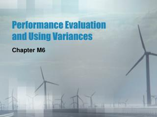 Performance Evaluation and Using Variances