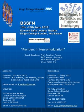 BSSFN 14th -15th June 2012 Edmond  Safra  Lecture Theatre King's College London, The Strand